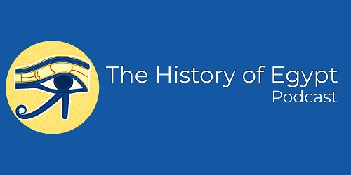 The History of Egypt Podcast The History of Egypt Podcast is written and produced by Dominic Perry.